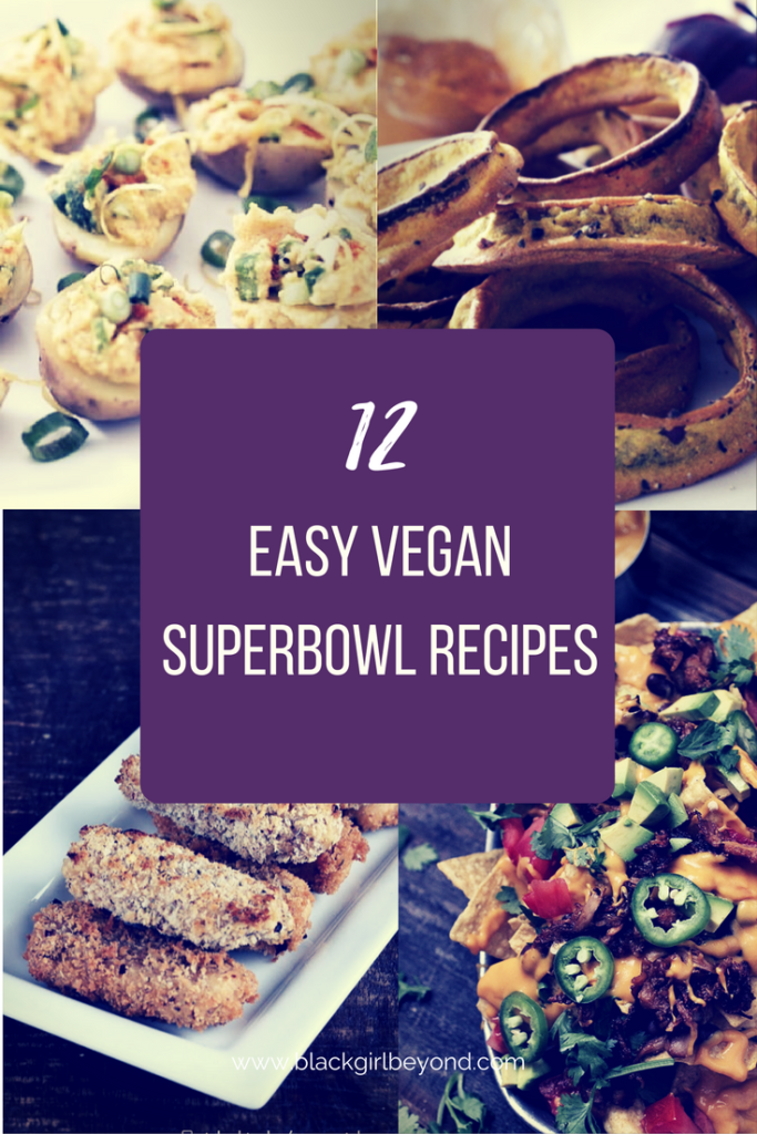 12 Easy Vegan Superbowl Recipes