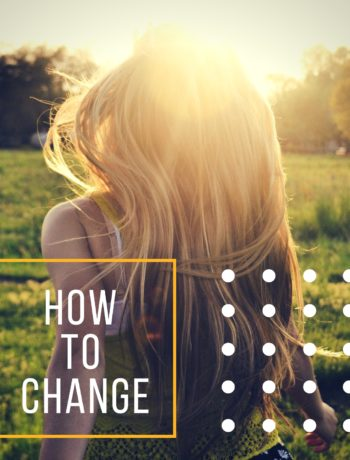 Mindfullness- How to Change