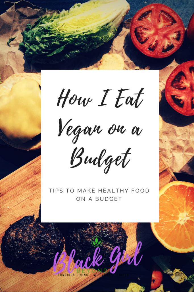 How I Eat Vegan On A Budget