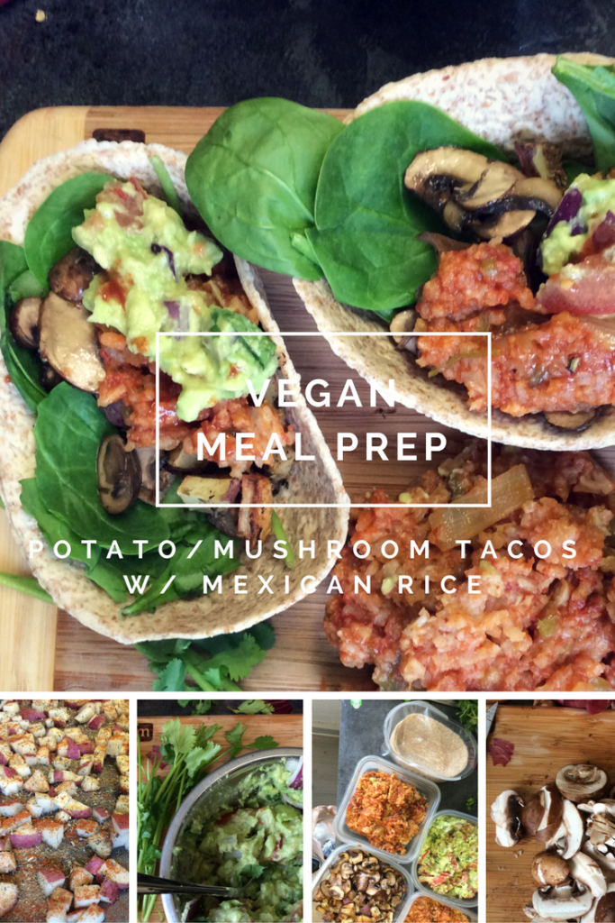Vegan Meal Prep: Potato & Mushroom Tacos w/ Mexican Rice